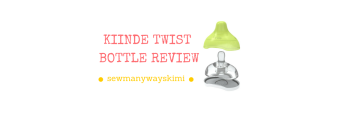 #SEWMANYWAYSKIMI #KIINDE #TWIST #BABY #BOTTLE #REVIEW baby best kozii