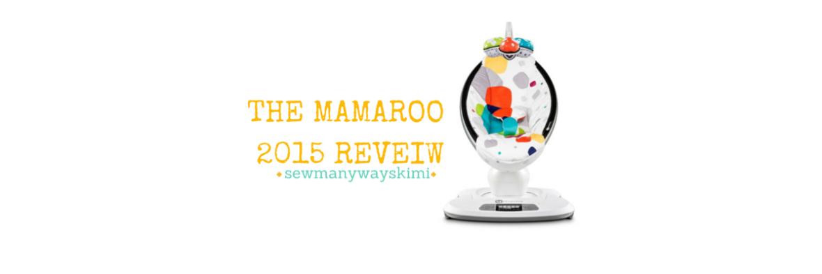 #MAMAROO #SWING #2015 #REVEIW