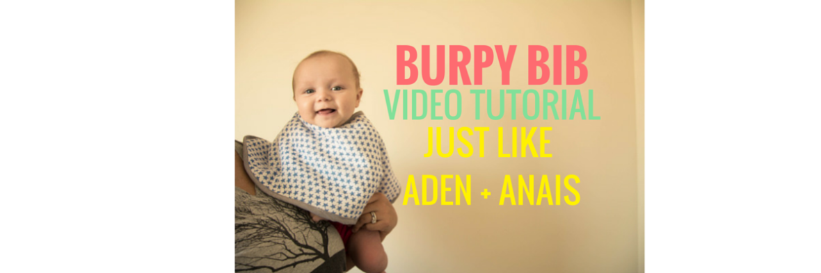 #HOW #TO #MAKE #ADEN #AND #ANAIS #BURPY #BIB #FREE #VIDEO #TUTORIAL #EASY #SEW #SURGE #+ #& #BURP #GIFT #BABY #SHOWER #PREGANT #MOTHER #MOM #JUST #LIKE #TODDLER #FOOD #DROOL #BANDANA #DRAPE